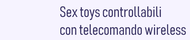 sex toys con telecomando wireless